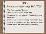 ipp4 stevenson v hastings dc 7 06