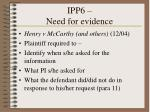 ipp6 need for evidence