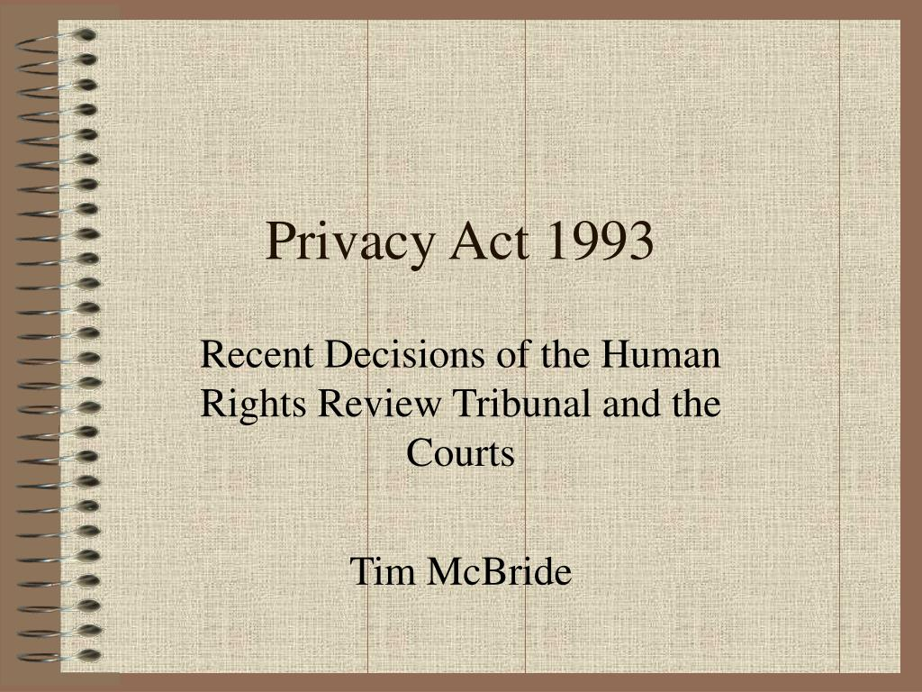 recent decisions of the human rights review tribunal and the courts tim mcbride l.