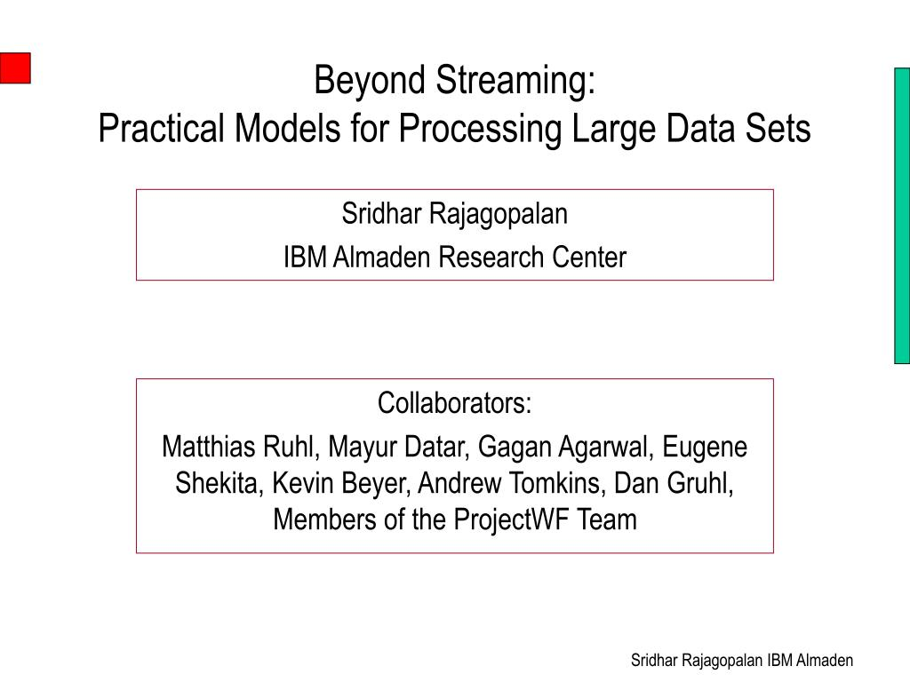 beyond streaming practical models for processing large data sets l.