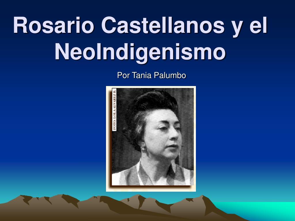 rosario castellanos y el neoindigenismo l.