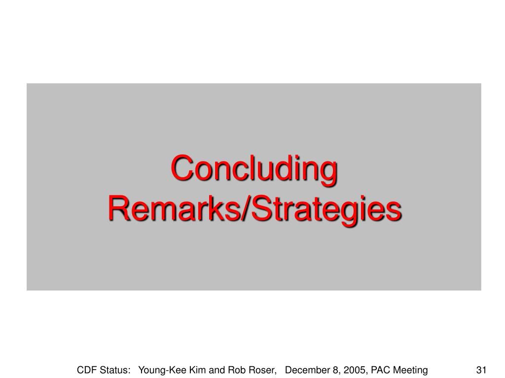 Concluding Remarks/Strategies