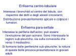 enfisema centro lobulare
