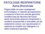 patologie respiratorie asma bronchiale