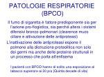 patologie respiratorie bpco19