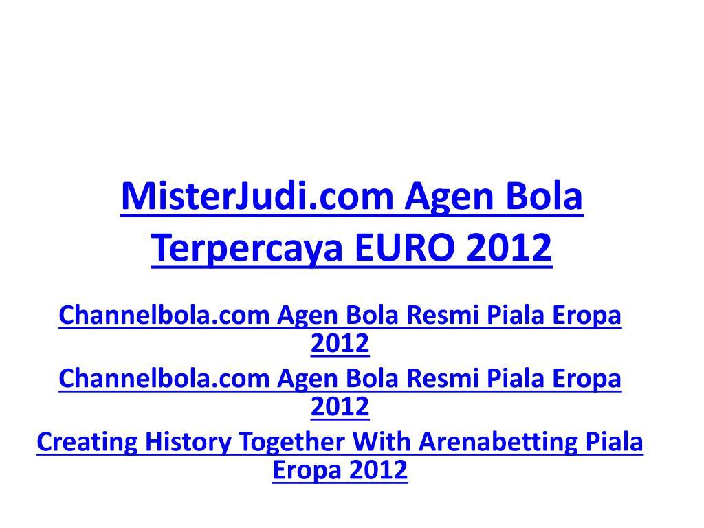 misterjudi com agen bola terpercaya euro 2012 l.