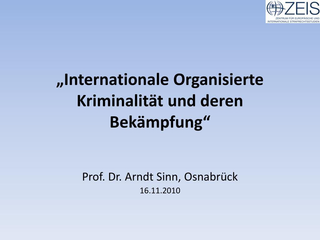 internationale organisierte kriminalit t und deren bek mpfung l.