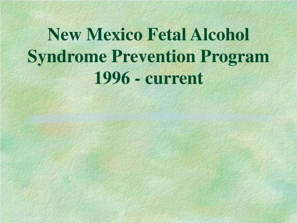 new mexico fetal alcohol syndrome prevention program 1996 current l.