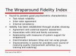 the wraparound fidelity index3