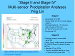 stage ii and stage iv multi sensor precipitation analyses ying lin