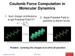 coulomb force computation in molecular dynamics