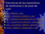 estructuras de las expresiones de sentimiento o de juicio de valor