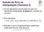 estudo do erro na interpola o teorema 2