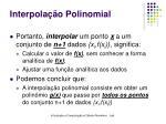 interpola o polinomial4