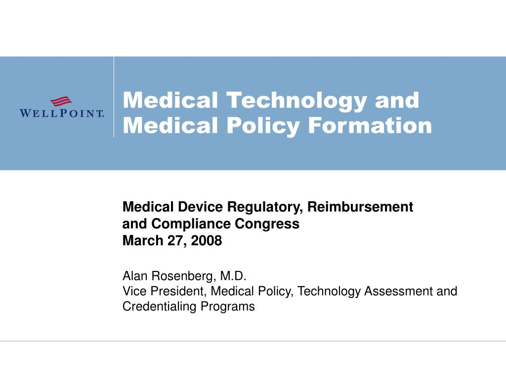 medical technology and medical policy formation l.
