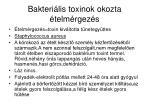 bakteri lis toxinok okozta telm rgez s