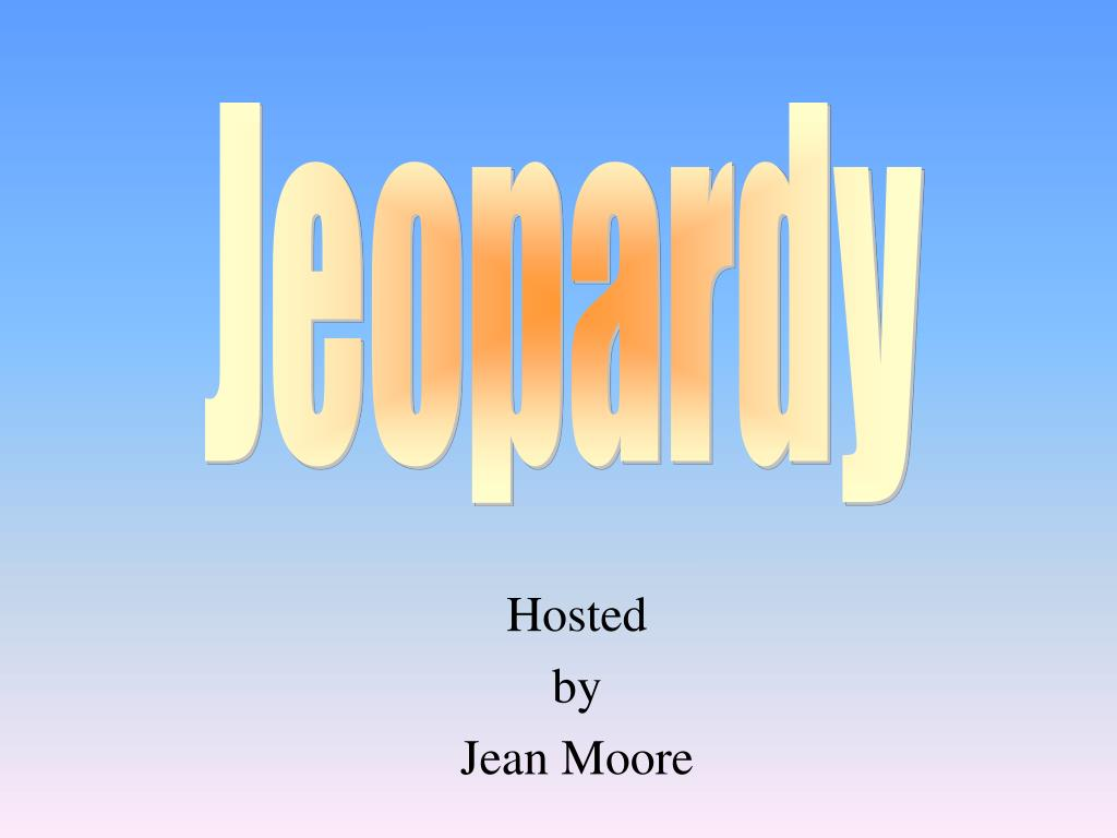 hosted by jean moore l.