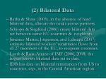 2 bilateral data