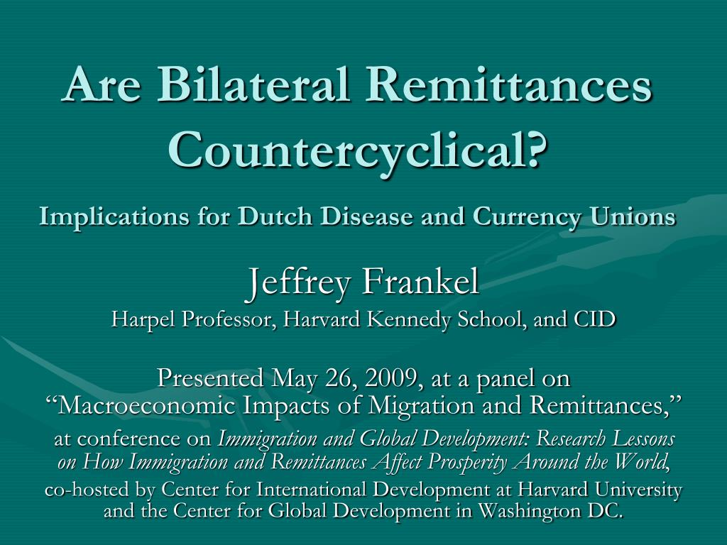 are bilateral remittances countercyclical implications for dutch disease and currency unions l.
