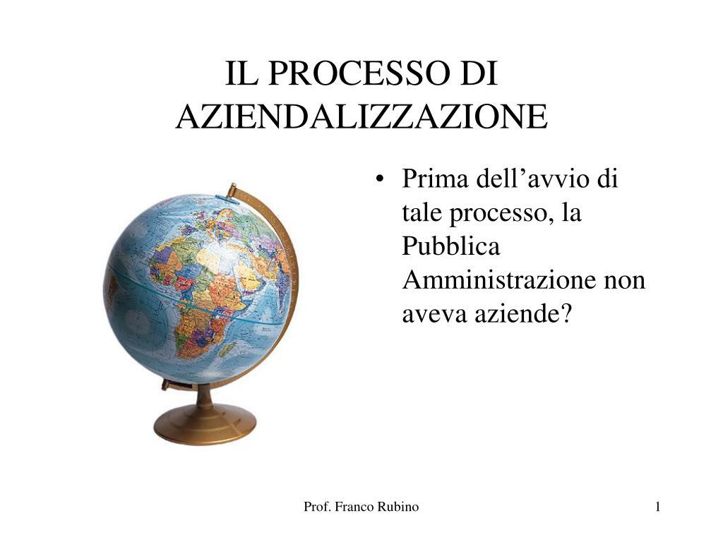 il processo di aziendalizzazione l.