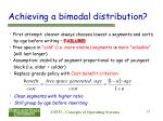 achieving a bimodal distribution