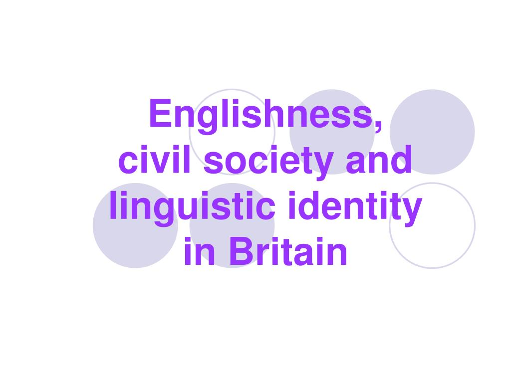 englishness civil society and linguistic identity in britain l.