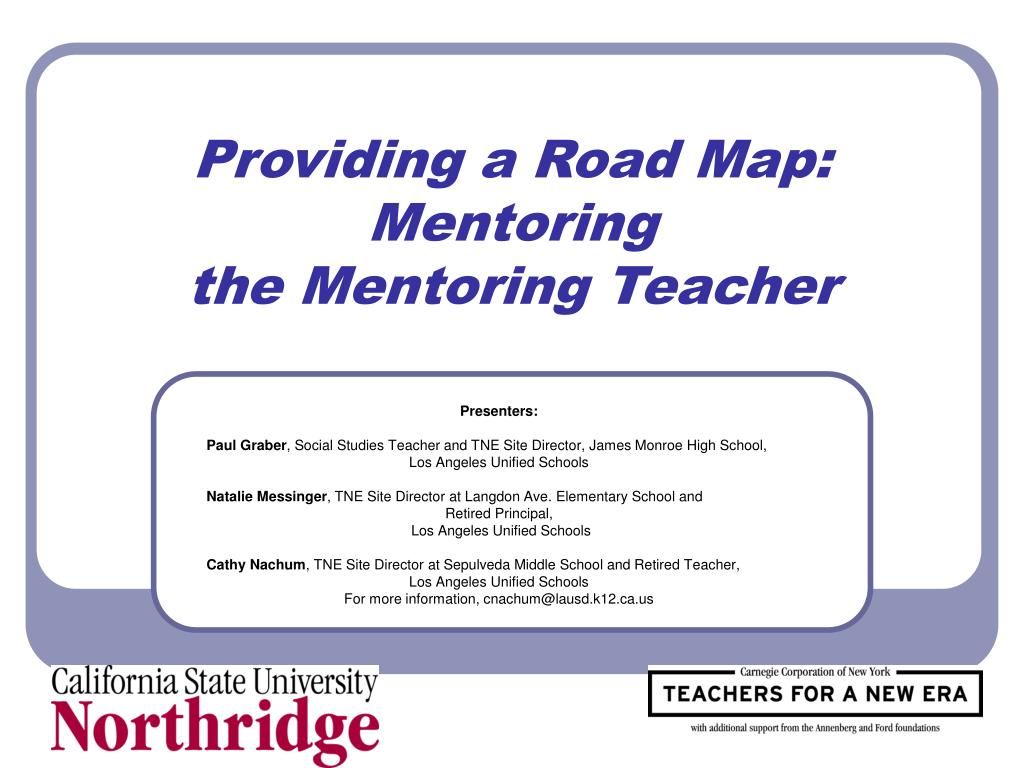 providing a road map mentoring the mentoring teacher l.