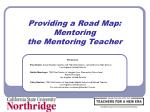 providing a road map mentoring the mentoring teacher