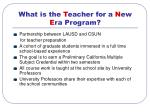 what is the t eacher for a n ew e ra program