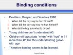 binding conditions