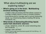 what about multitasking are we exploring today