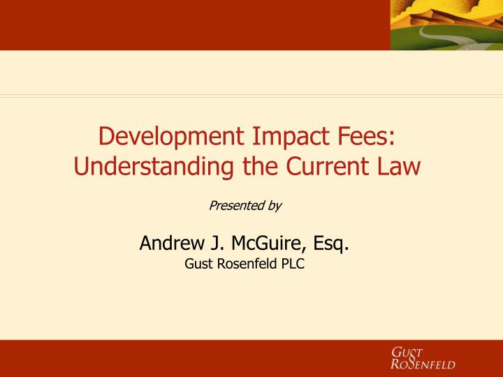 development impact fees understanding the current law n.