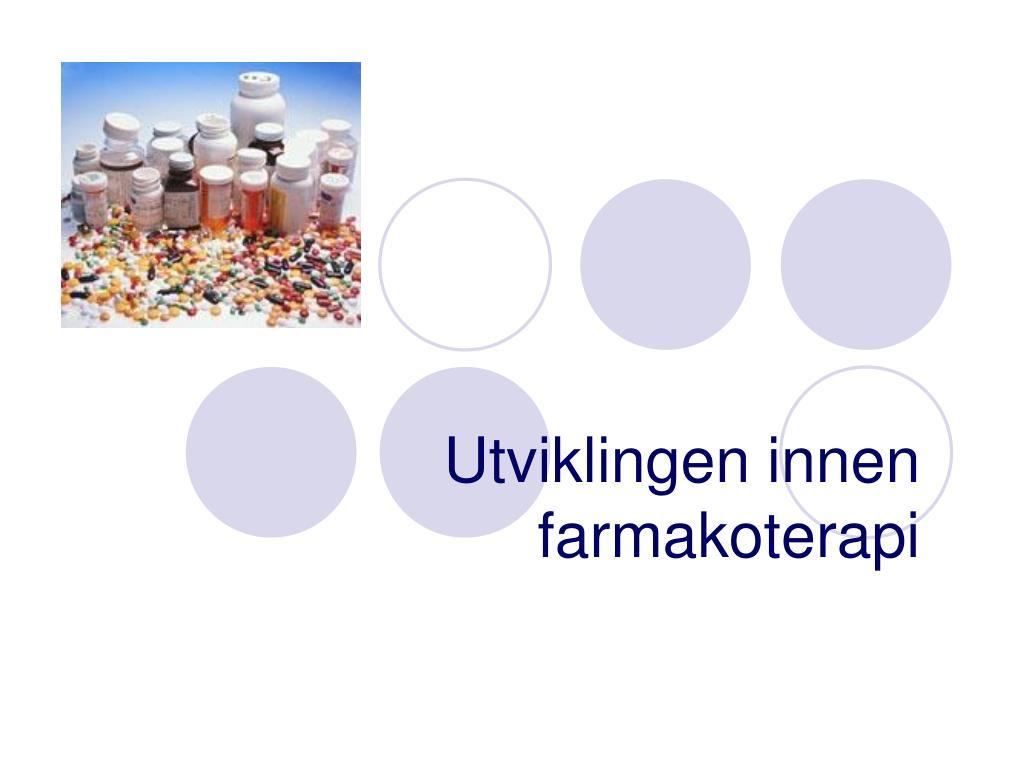 utviklingen innen farmakoterapi l.