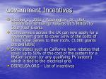 government incentives28