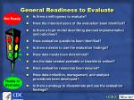 general readiness to evaluate