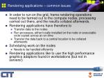 rendering applications common issues