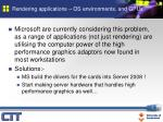 rendering applications os environments and gpus