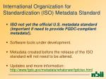 international organization for standardization iso metadata standard33