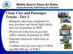 mobile source clean air rules comprehensively addressing air pollutants