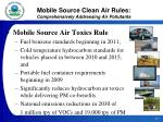 mobile source clean air rules comprehensively addressing air pollutants22