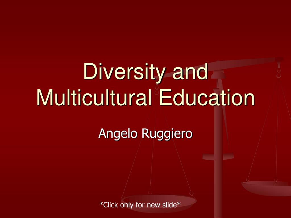 diversity and multicultural education l.