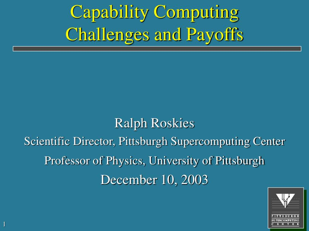 capability computing challenges and payoffs l.