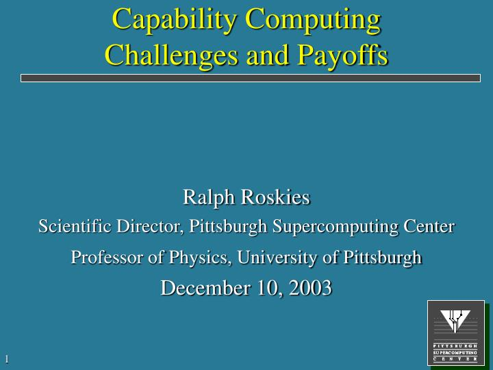 capability computing challenges and payoffs n.