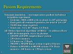 fusion requirements