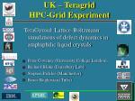 uk teragrid hpc grid experiment