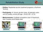 rehabilitation study