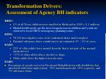 transformation drivers assessment of agency bh indicators