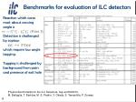 benchmarks for evaluation of ilc detectors
