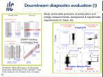 downstream diagnostics evaluation 1