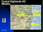 central highlands ao middle